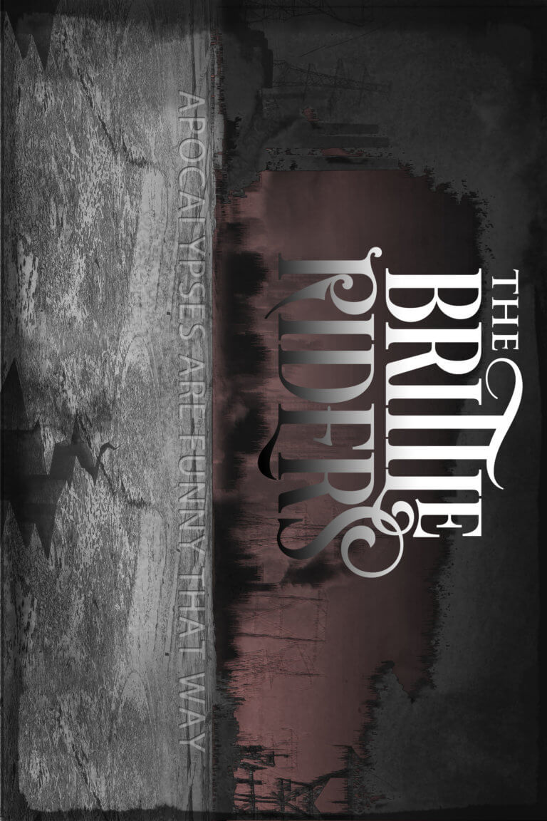 The Brittle Riders