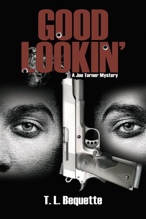 Good Lookin': A Joe Turner Mystery book cover