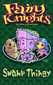 Fairy Knights- Swamp Thingy book cover