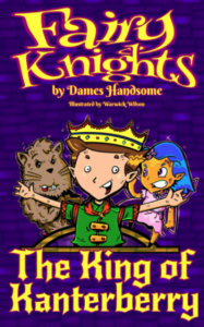 Fairy Knights- The King of Kanterberry book cover