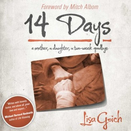 14 Days: A Mother, A Daughter, a Two-Week Goodbye