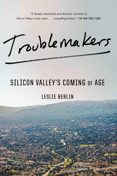 Troublemakers-Silicon Valley's Coming of Age-book-cover